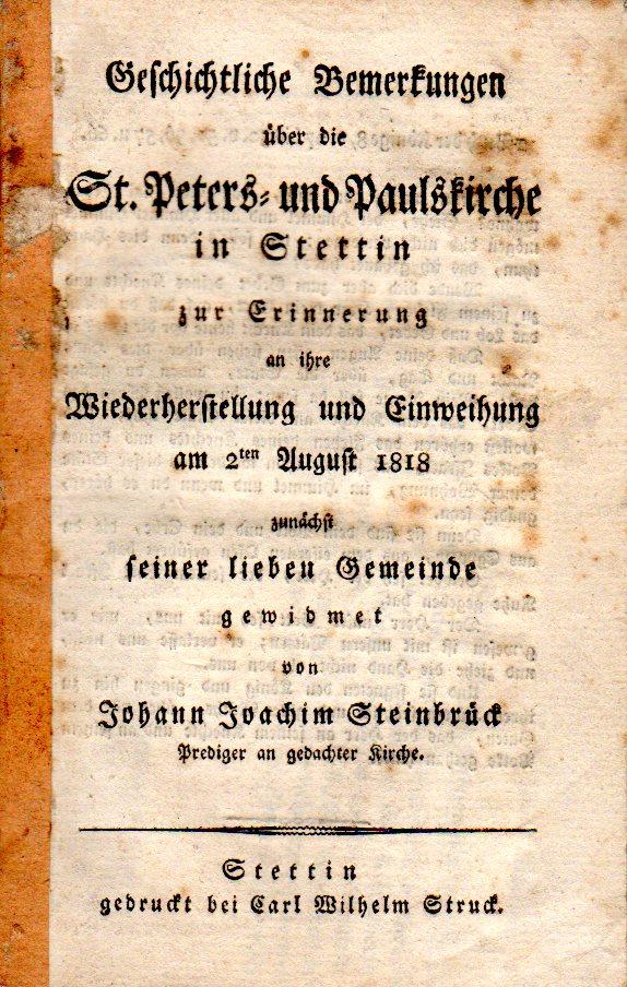 Schrift von Johann Joachim Steinbrück zur Geschichte der St. Peters und Paulskirche in Stettin von 1818