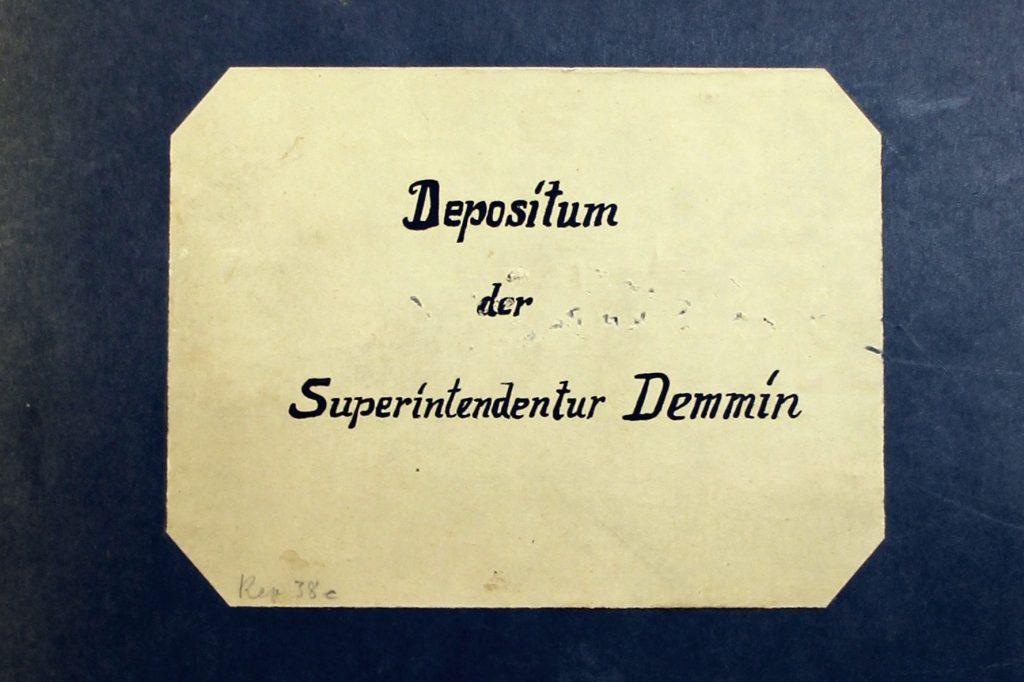 Depositum der Superintendentur Demmin